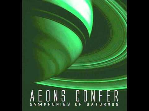 AEONS CONFER - SYMPHONIES OF SATURNUS (FULL ALBUM)
