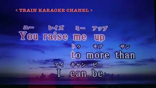 you raise me up karaoke / you raise me up カラオケ