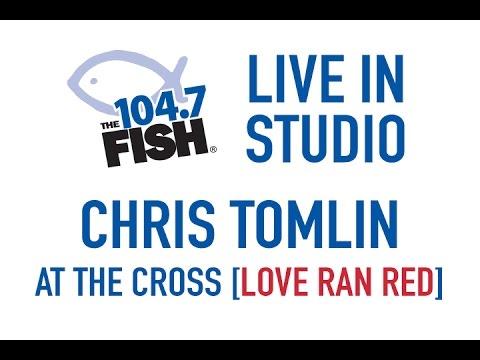 Chris Tomlin - At The Cross [Love Ran Red]