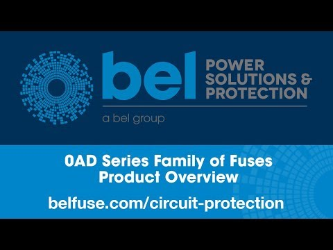 Bel Fuse-Circuit Protection 0AD Series Family of Fuses Product Overview