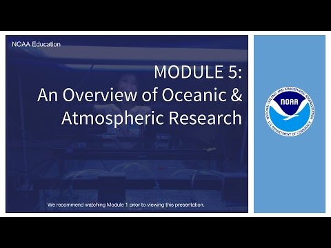 Module 5: An Overview of Oceanic and Atmospheric Research Education