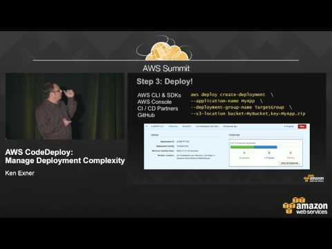 AWS CodeDeploy: Manage Deployment Complexity