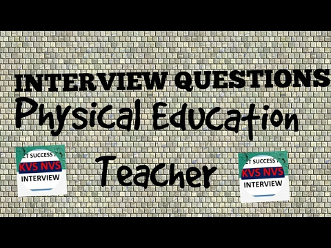 KVS Interview Physical education teacher interview questions