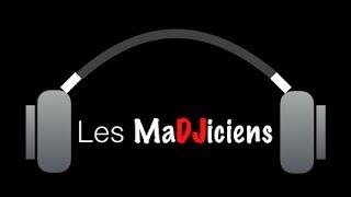 Les MaDJiciens