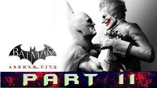 Batman: Arkham City Part 11 Retrieve The Cure From Joker Gameplay Walkthrough [PC]