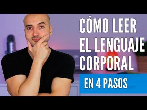 Cómo Leer e Interpretar el Lenguaje Corporal de las Personas (y hacerlo bien)