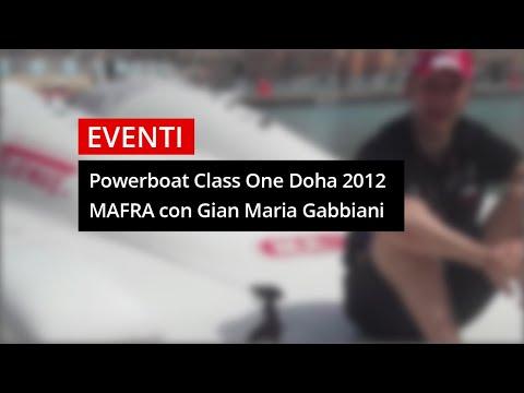 Powerboat MA-FRA: Class One a Doha 2012 con Gian Maria Gabbiani e Guido Cappellini
