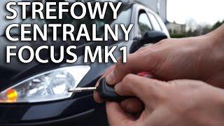 Jak aktywować strefowy centralny zamek Ford Focus MK1 (bezpieczeństwo)