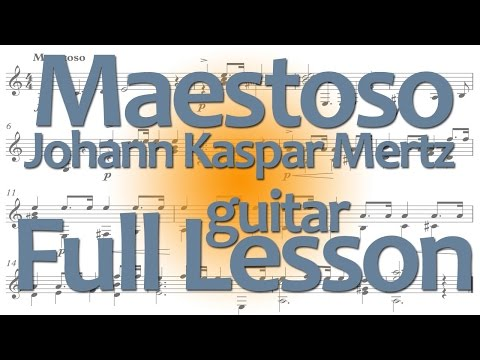 Full classical guitar lesson: JK Mertz: Maestoso (w/ free pd