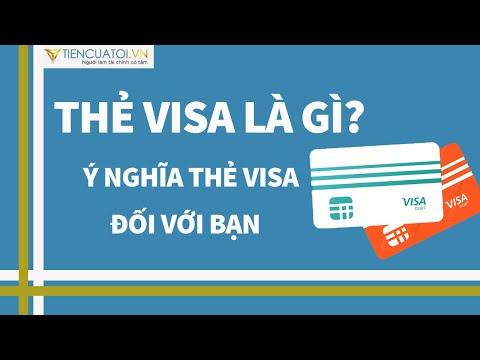 Thẻ Visa Là Gì? Có Những Loại Thẻ Visa Nào? ý Nghĩa Thẻ Visa Credit đối Với Bạn