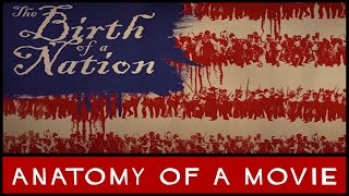 The Birth Of A Nation | Anatomy Of A Movie