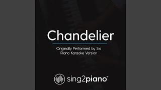 Chandelier (Originally Performed By Sia) (Piano Karaoke Version)