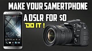 Make Your Android Phone DSLR - [ 5 best DSLR Apps]