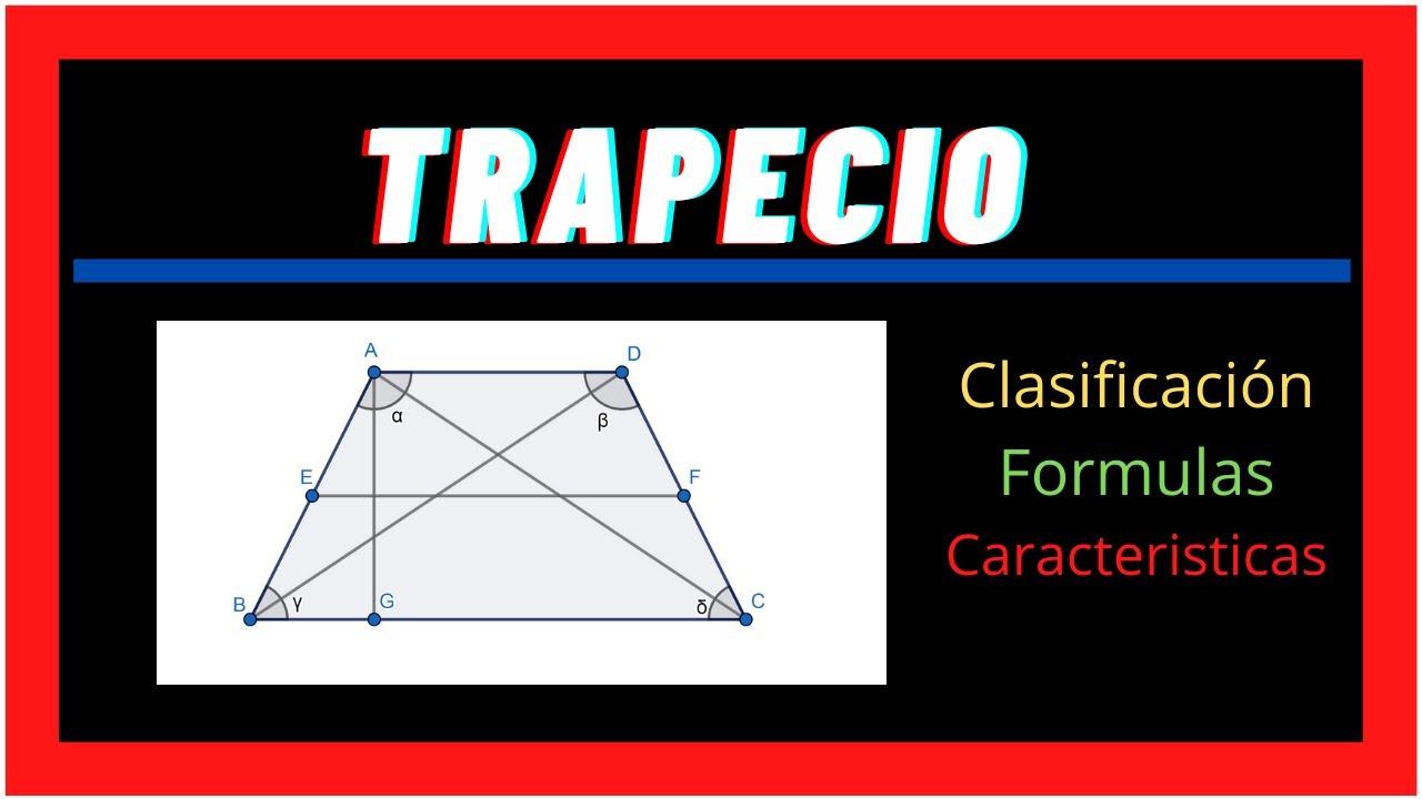 Trapecio clasificación, formulas  y características  💥 GEOMETRÍA  💥 