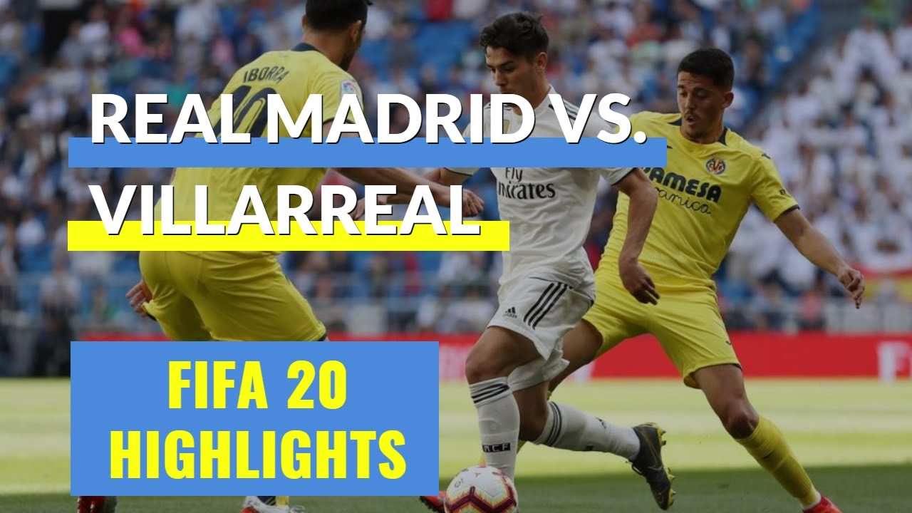 Highlights Real Madrid vs Villarreal ...