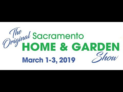 Home and Garden Show, This Weekend at Cal Expo!
