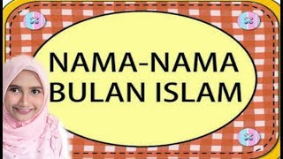 NAMA NAMA BULAN ISLAM