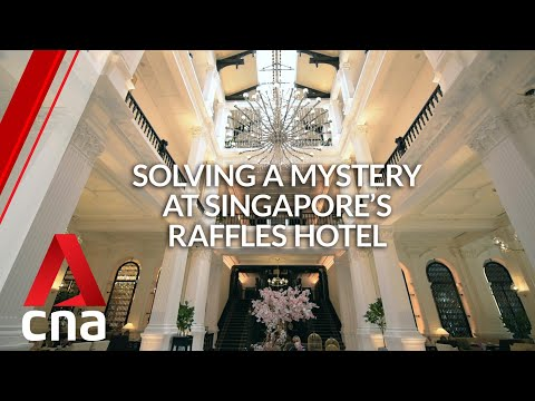Solving a mystery at Singapore's Raffles Hotel | CNA Lifestyle