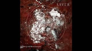 SÂVER - They Came With Sunlight (Full Album 2019)