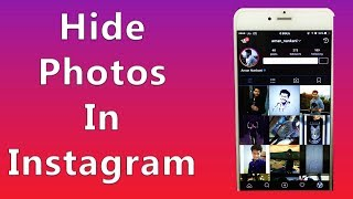 How to Hide Photos/Videos in Instagram