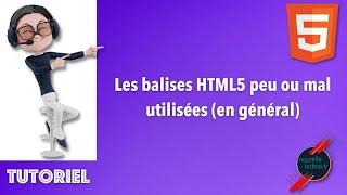 Miniature catégorie - Les balises HTML5 peu ou mal utilisées (en général)
