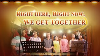 "Christian Music Video ""Right Here, Right Now, We Get Together"""