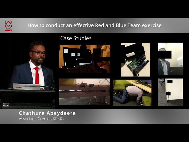 How to conduct an effective red and blue team exercise (Chathura Abeydeera, KPMG Australia)