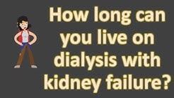 hqdefault - How Long Can You Live If You Stop Dialysis