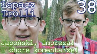 Łapacz Trolli - 私はゲイです