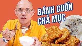 Food For Good #494: Bánh cuốn chả mực Cây Bàng Hạ Long đến sau 12h là đói !!!