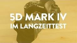 1,5 Jahre später: Canon 5D Mark IV im Langzeittest