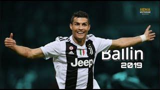 Cristiano Ronaldo - Ballin 2019 HD