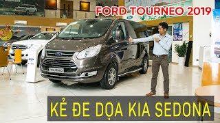 Ford Tourneo 2019 lên sàn - Kẻ đe dọa Kia Sedona   TIPCAR TV
