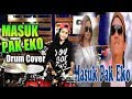 Download MASUK PAK EKO [TIK TOK  REMIX] Drum Cover by Nur Amira Syahira