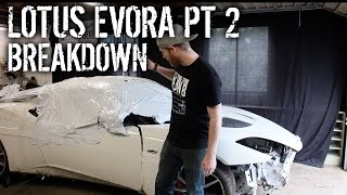 Budget Lotus Evora Pt 2 - Disassembly And Breakdown