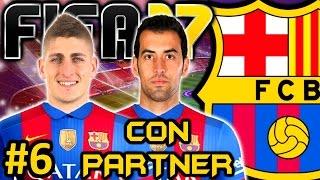 FIFA 17 FC Barcelona Modo Carrera #6 | VENDO A BUSQUETS Y EL CAMBIO PERFECTO | CON PARTNER