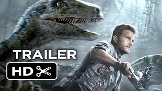 Jurassic World Official Trailer #2 (2015) - Chris Pratt, Jake Johnson Movie HD