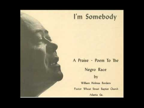 "Dr. William Holmes Borders ""I am somebody"""