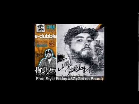E-Dubble, All Freestyle Fridays #1 - #54 (Re-Uploaded)