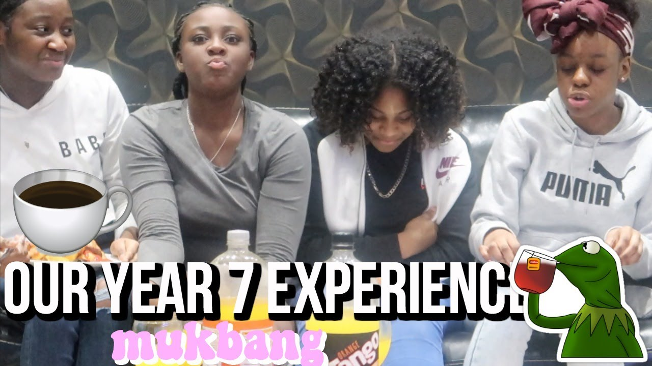 OUR YEAR 7 EXPERIENCE MUKBANG FT THE GYALDEM