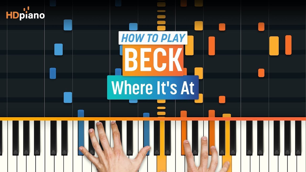 How to play where its at updated by beck hdpiano part 1 how to play where its at updated by beck hdpiano part 1 piano tutorial hexwebz Images