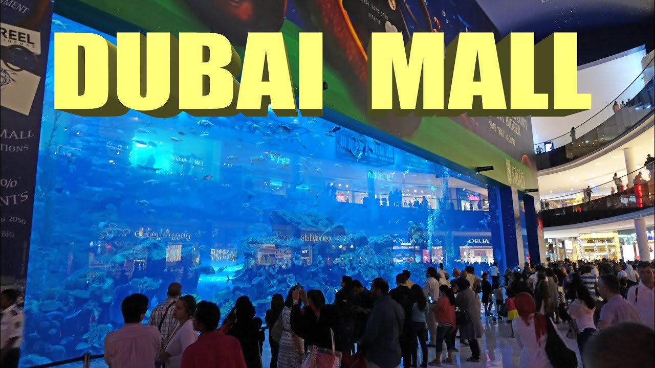 Dubai Mall Biggest Mall In The World 4k Youtube