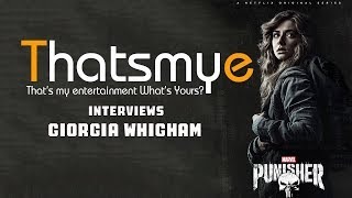 Giorgia Whigham talks Punisher with That's My E