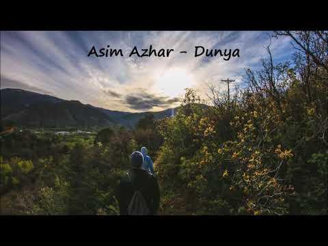 Asim Azhar - Dunya (Lyrics in description)