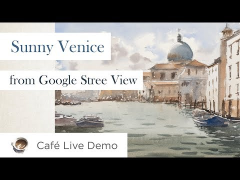 [Café Live] Painting A Venice From Google Street View Image.
