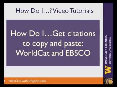 How do I get citations to copy & paste: WorldCat and Academic Search Complete