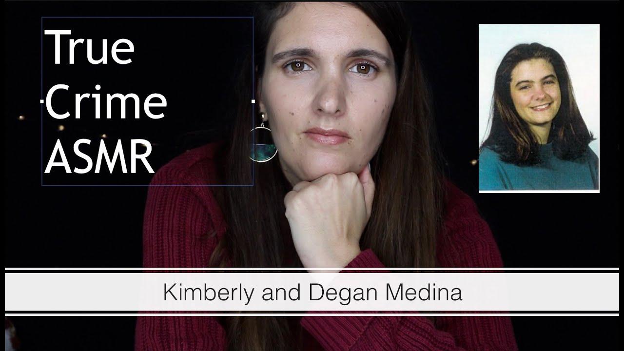 True Crime ASMR - Kimberly and Degan Medina