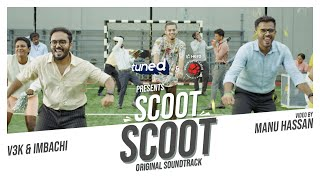 Scoot Scoot | V3K & Imbachi | Original Soundtrack | Karikku Tuned