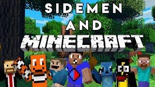Sidemen and... Minecraft