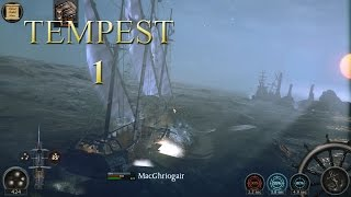 Tempest (Lets Play | Gameplay) Episode 1: The Fearsome Pirate MacGhriogair